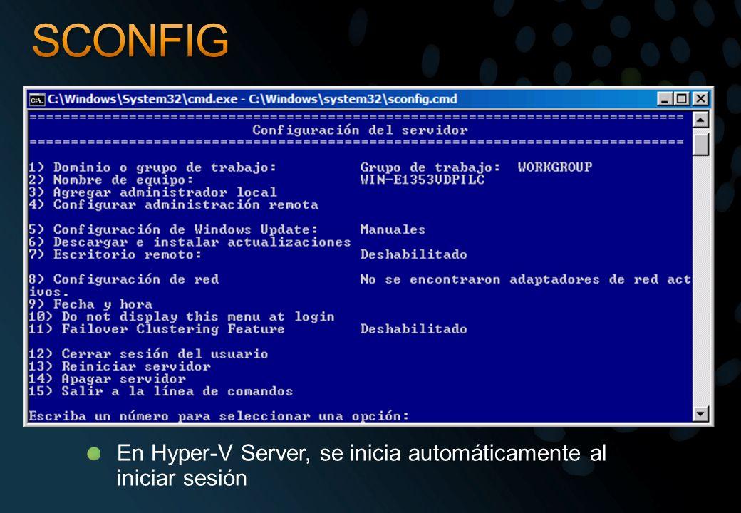 En Hyper-V Server, se inicia automáticamente al iniciar sesión