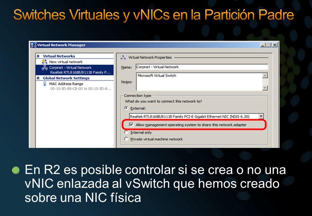 En R2 es posible controlar si se crea o no una vNIC enlazada al vSwitch que hemos creado sobre una NIC física