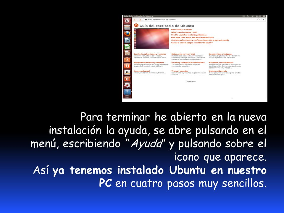 Ya está todo listo para que podamos acceder al sistema operativo recién instalado.