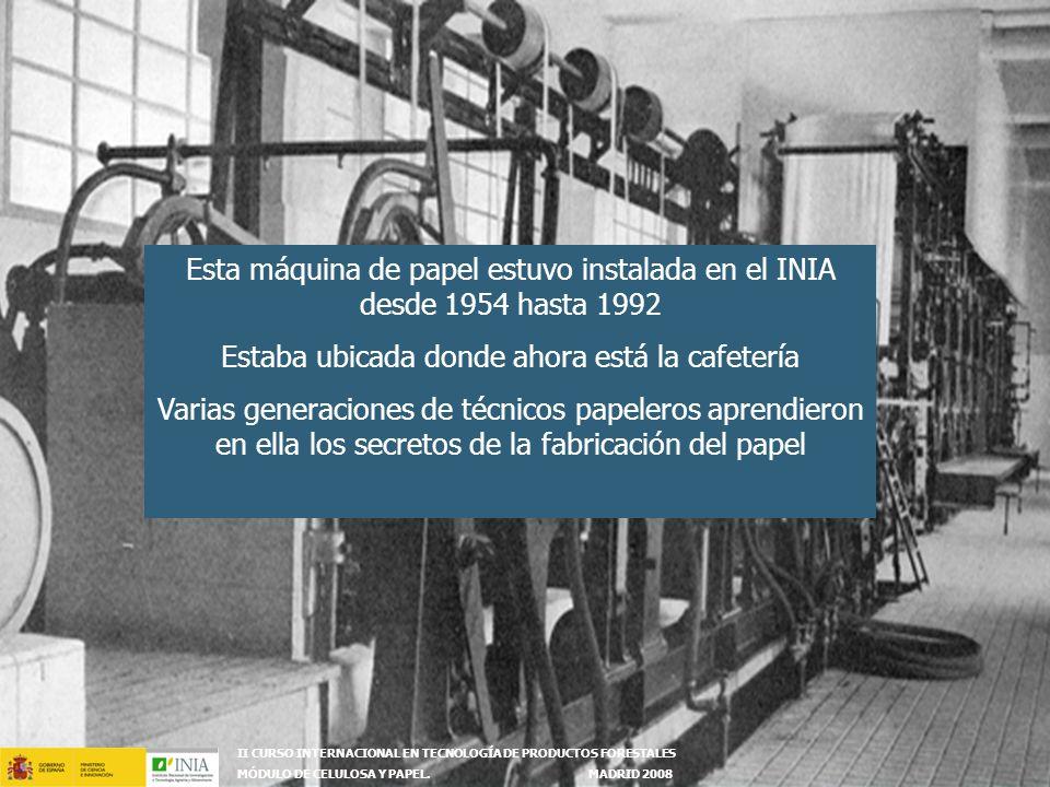 II CURSO INTERNACIONAL EN TECNOLOGÍA DE PRODUCTOS FORESTALES MÓDULO DE CELULOSA Y PAPEL.