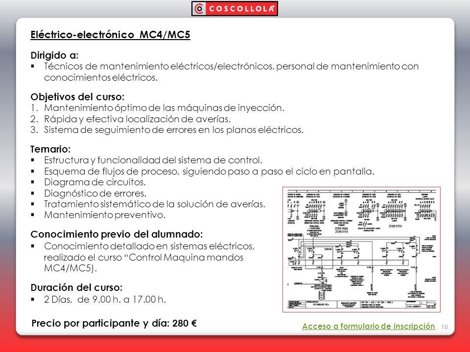 Eléctrico-electrónico MC4/MC5 Dirigido a: Técnicos de mantenimiento eléctricos/electrónicos, personal de mantenimiento con conocimientos eléctricos. O