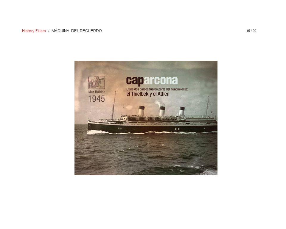 History Fillers / MÁQUINA DEL RECUERDO 15 / 20
