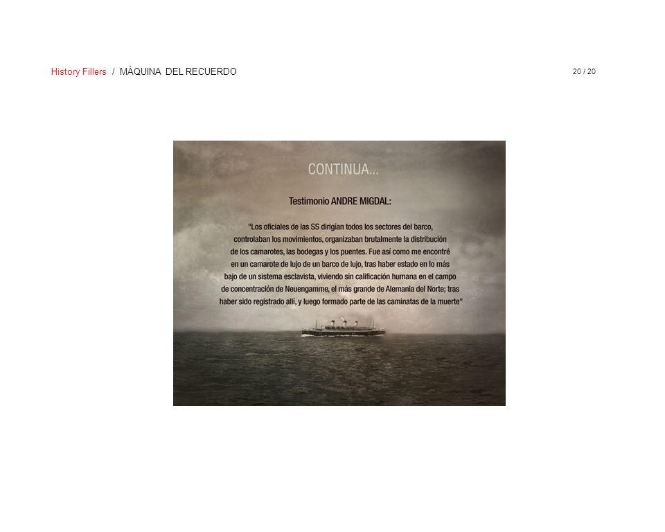 History Fillers / MÁQUINA DEL RECUERDO 20 / 20