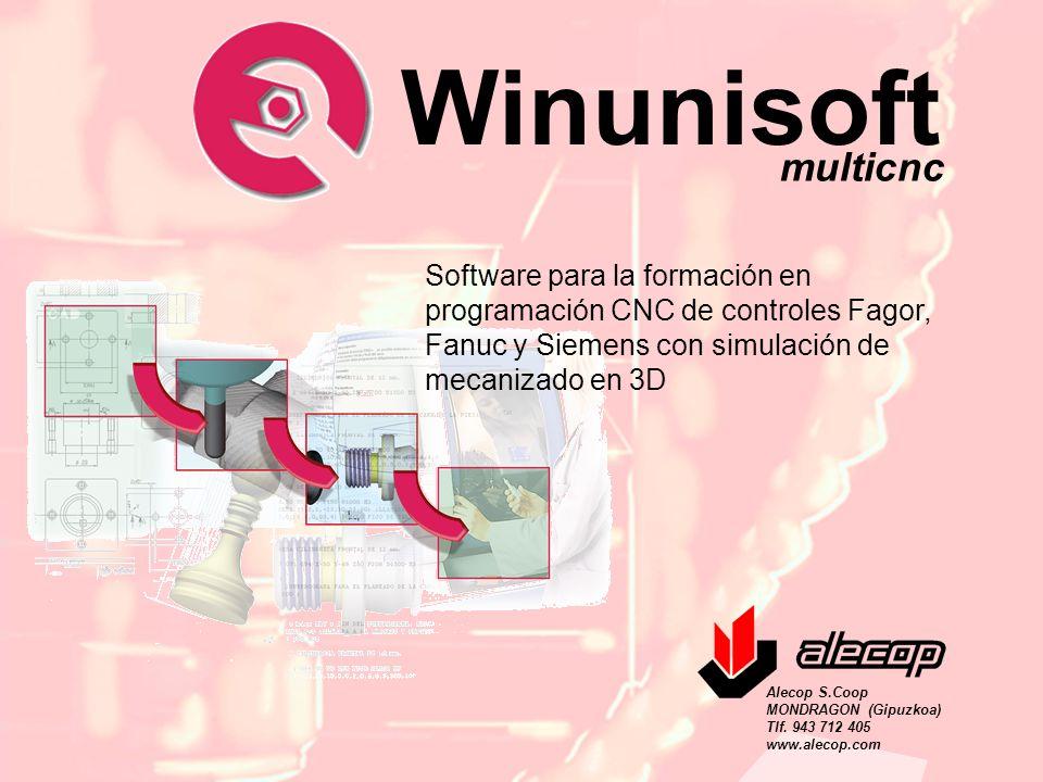 Alecop S.Coop Mondragón (Guipuzcoa) Spain Tlf. 00 943 712 40 www.alecop.com Software para la formación en programación CNC de controles Fagor, Fanuc y