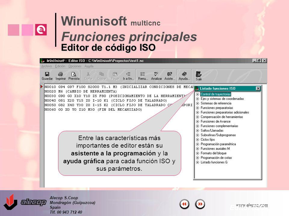 Alecop S.Coop Mondragón (Guipuzcoa) Spain Tlf. 00 943 712 40 www.alecop.com Entre las características más importantes de editor están su asistente a l