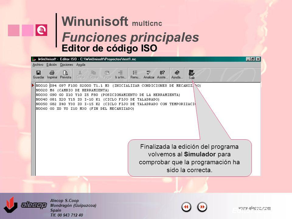 Alecop S.Coop Mondragón (Guipuzcoa) Spain Tlf. 00 943 712 40 www.alecop.com Finalizada la edición del programa volvemos al Simulador para comprobar qu