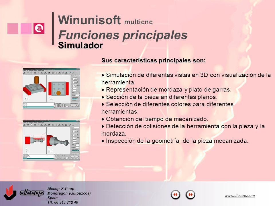 Alecop S.Coop Mondragón (Guipuzcoa) Spain Tlf. 00 943 712 40 www.alecop.com Sus características principales son: Simulación de diferentes vistas en 3D