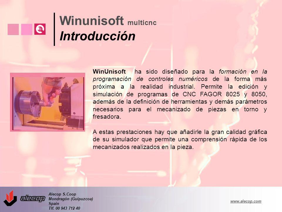 Alecop S.Coop Mondragón (Guipuzcoa) Spain Tlf. 00 943 712 40 www.alecop.com WinUnisoft ha sido diseñado para la formación en la programación de contro