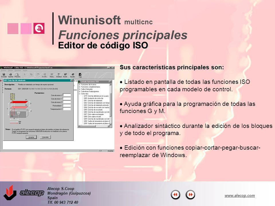 Alecop S.Coop Mondragón (Guipuzcoa) Spain Tlf. 00 943 712 40 www.alecop.com Sus características principales son: Listado en pantalla de todas las func