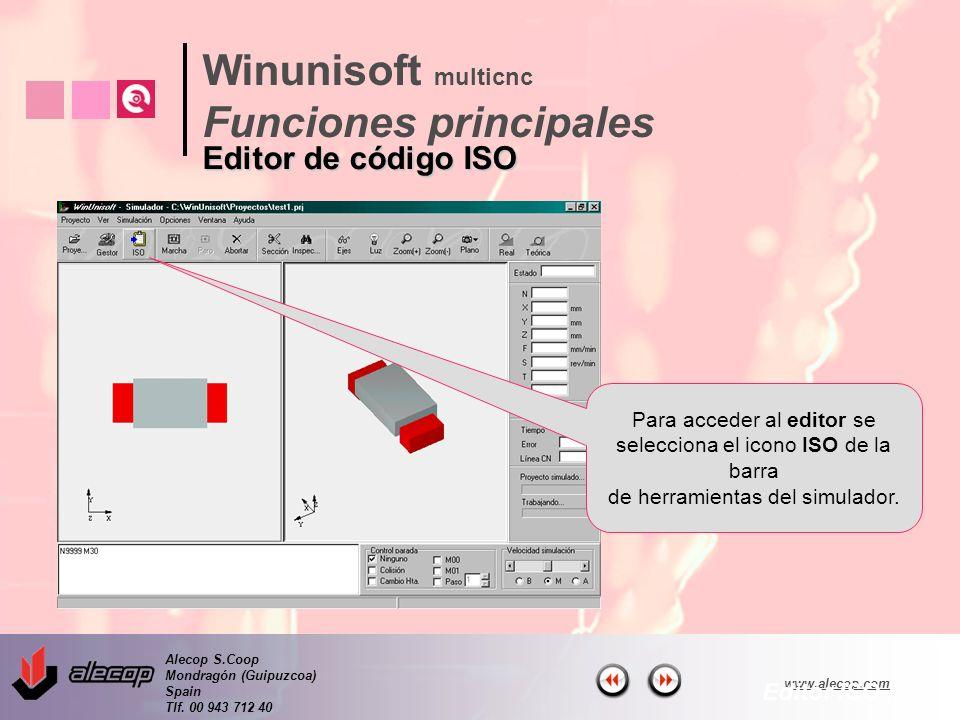 Alecop S.Coop Mondragón (Guipuzcoa) Spain Tlf. 00 943 712 40 www.alecop.com Para acceder al editor se selecciona el icono ISO de la barra de herramien