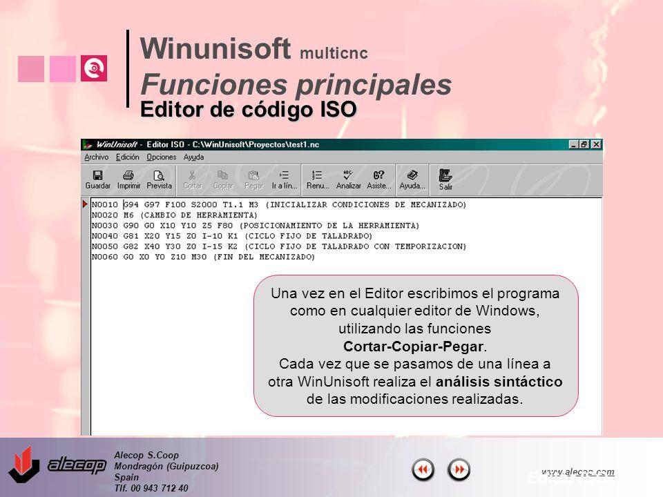 Alecop S.Coop Mondragón (Guipuzcoa) Spain Tlf. 00 943 712 40 www.alecop.com Una vez en el Editor escribimos el programa como en cualquier editor de Wi