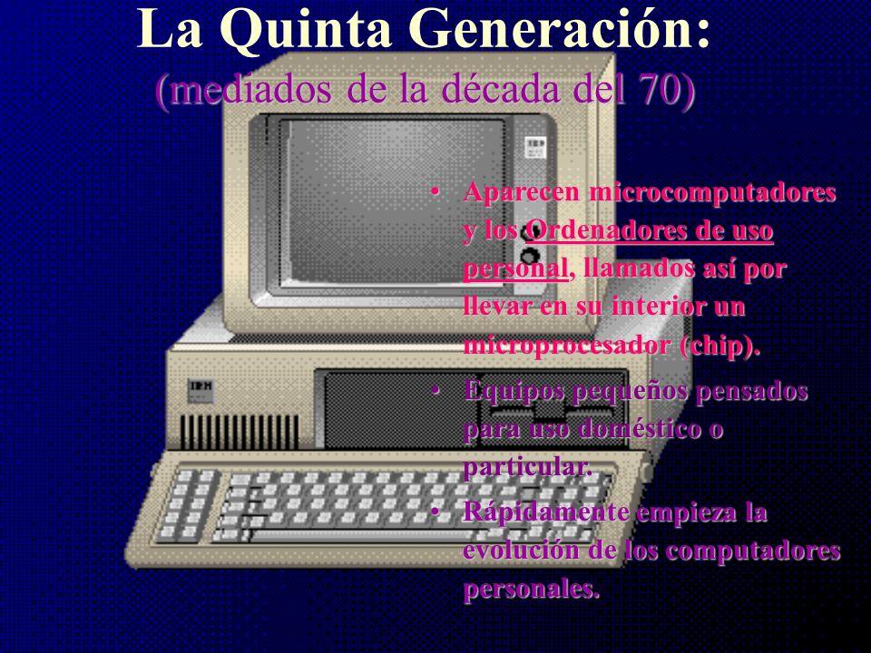 Ordenadores Personales se inicia la quinta generación Pc - Xt de IBM Macintosh