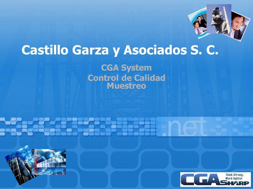 Castillo Garza y Asociados S. C. CGA System Control de Calidad Muestreo