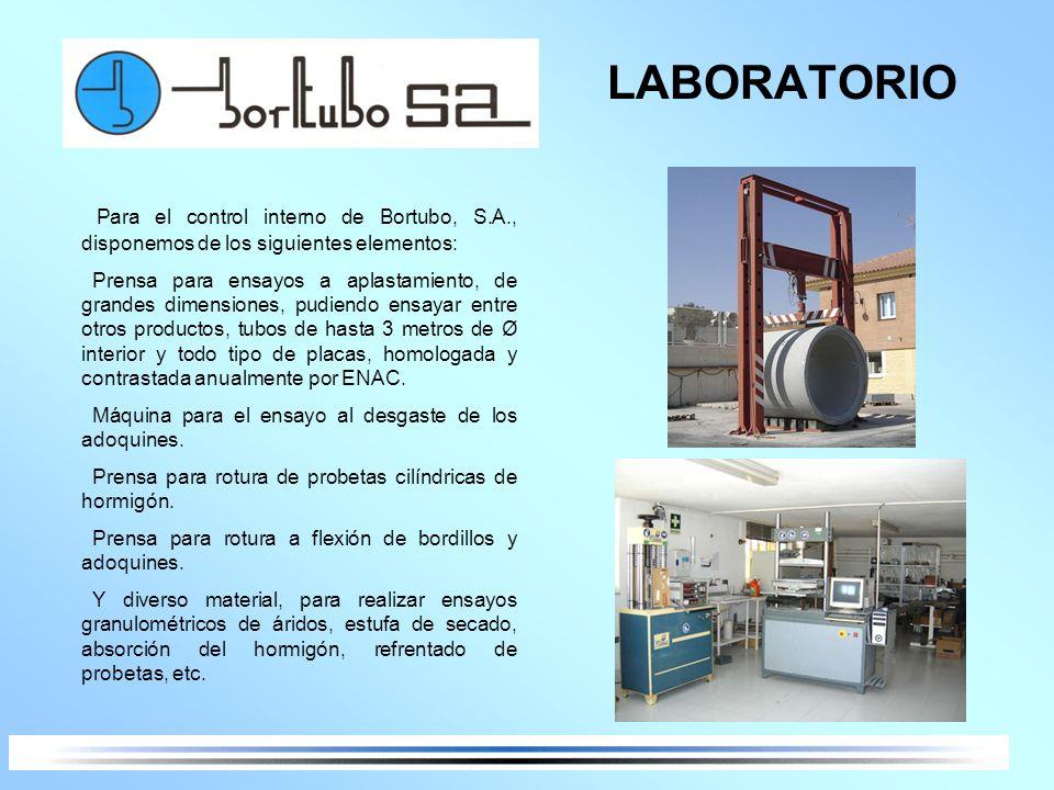 LABORATORIO Para el control interno de Bortubo, S.A., disponemos de los siguientes elementos: Prensa para ensayos a aplastamiento, de grandes dimensio