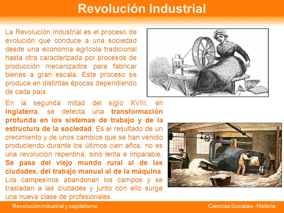 Revolución industrial y capitalismo Ciencias Sociales - Historia Índice Revolución Industrial Origen de la Revolución Industrial Origen de la Revoluci