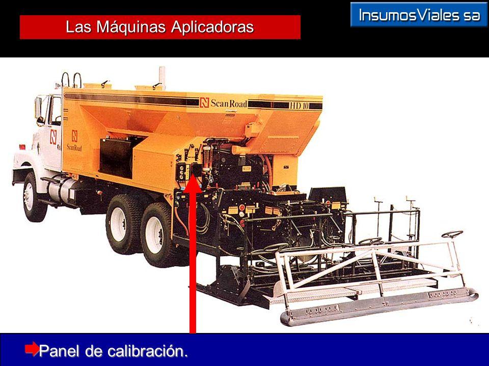 Las Máquinas Aplicadoras Panel de calibración. Panel de calibración.