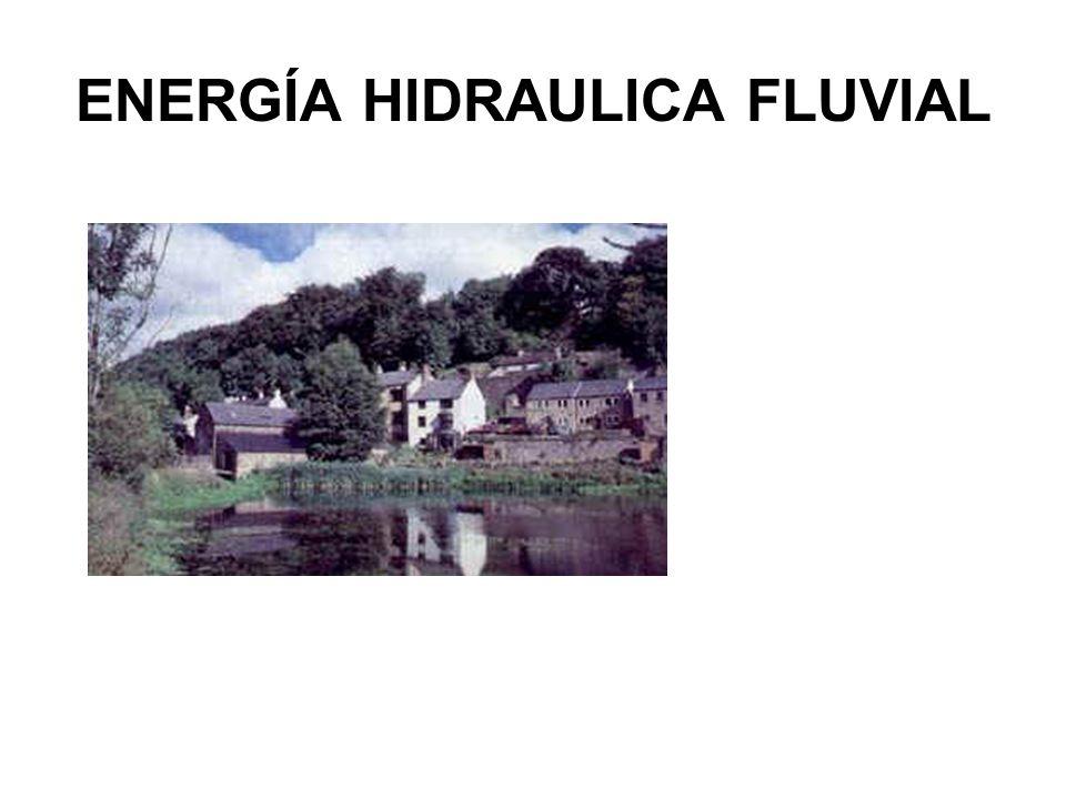 ENERGÍA HIDRAULICA FLUVIAL