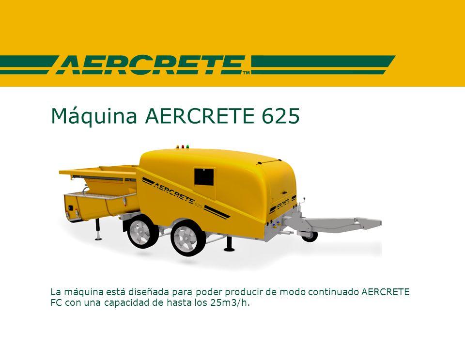 Máquina AERCRETE 625 La máquina está diseñada para poder producir de modo continuado AERCRETE FC con una capacidad de hasta los 25m3/h.