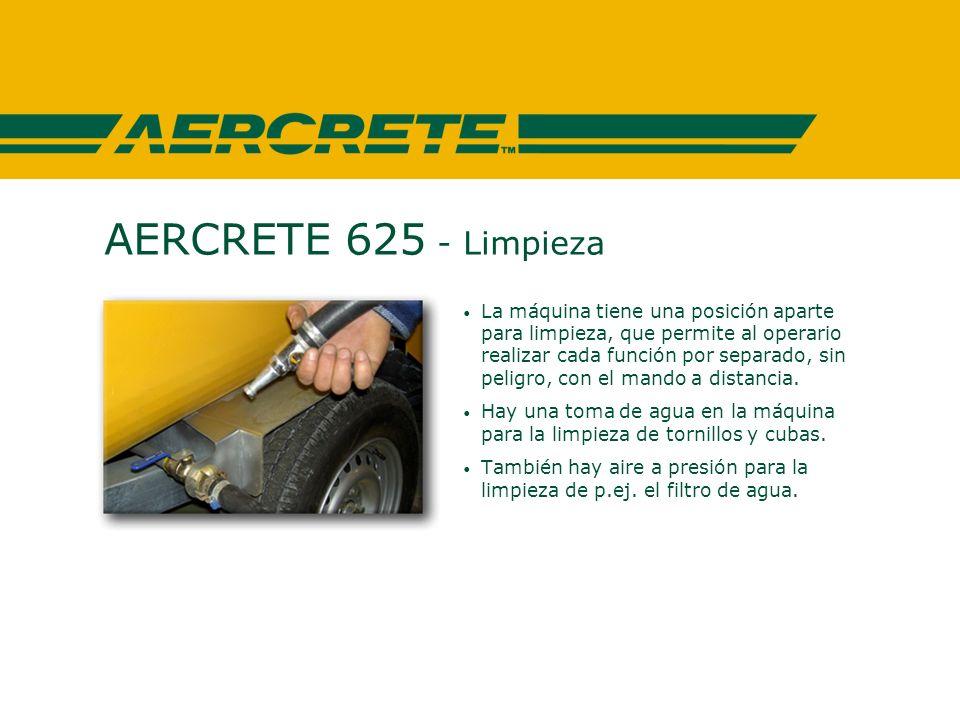 AERCRETE 625 - Limpieza La máquina tiene una posición aparte para limpieza, que permite al operario realizar cada función por separado, sin peligro, con el mando a distancia.
