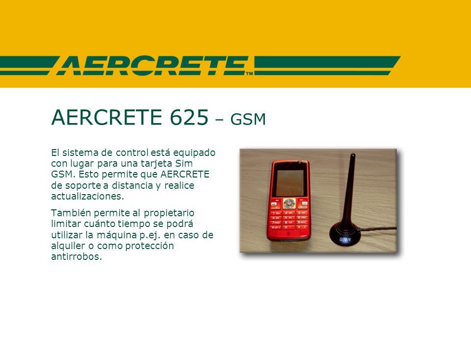 AERCRETE 625 – GSM El sistema de control está equipado con lugar para una tarjeta Sim GSM.