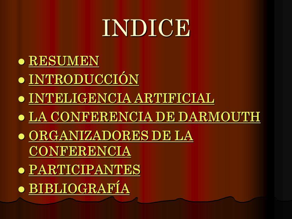 INDICE RESUMEN RESUMEN RESUMEN INTRODUCCIÓN INTRODUCCIÓN INTRODUCCIÓN INTELIGENCIA ARTIFICIAL INTELIGENCIA ARTIFICIAL INTELIGENCIA ARTIFICIAL INTELIGE