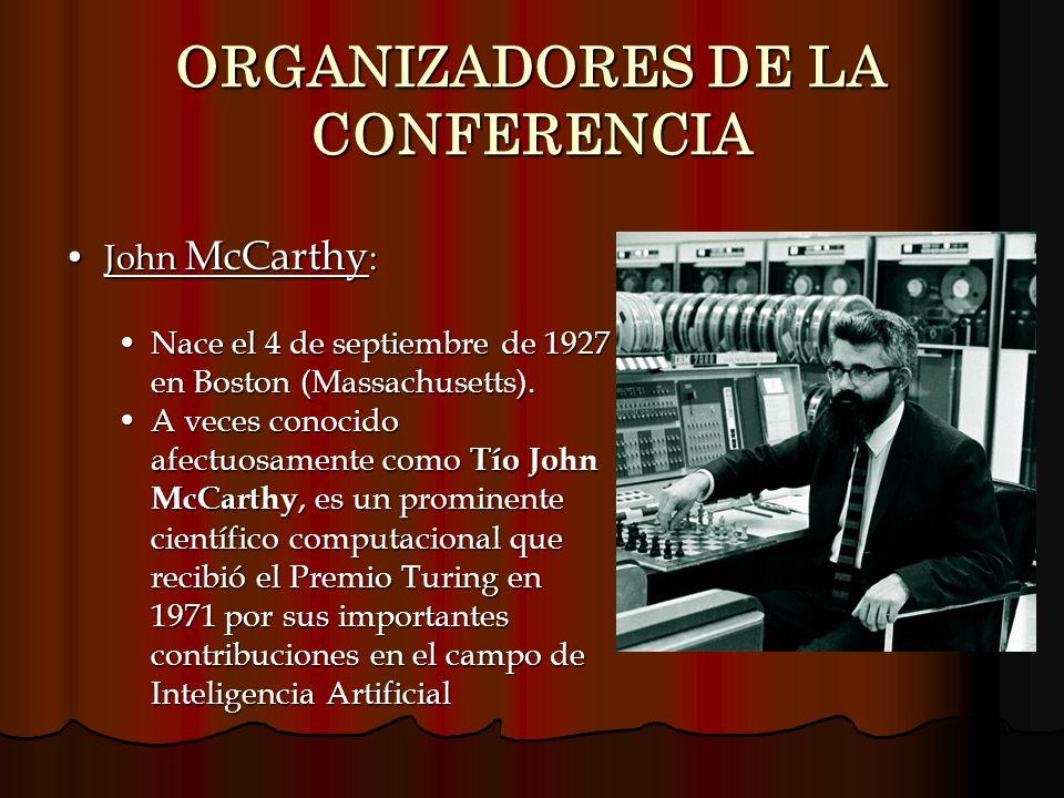 John McCarthy :John McCarthy : Nace el 4 de septiembre de 1927 en Boston (Massachusetts).Nace el 4 de septiembre de 1927 en Boston (Massachusetts). A