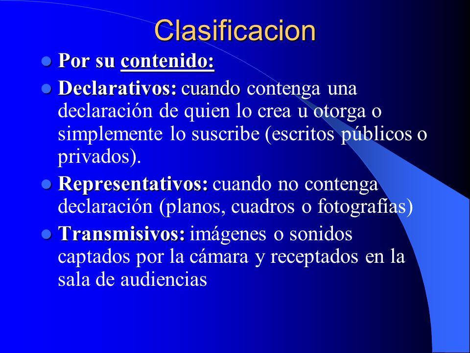 Clasificacion Por su contenido: Por su contenido: Declarativos: cuando Declarativos: cuando contenga una declaración de quien lo crea u otorga o simpl