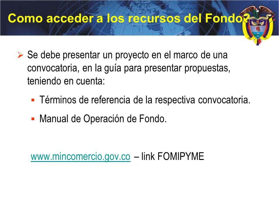 El Fomipyme … ¿Quienes pueden ser ejecutores de proyectos.