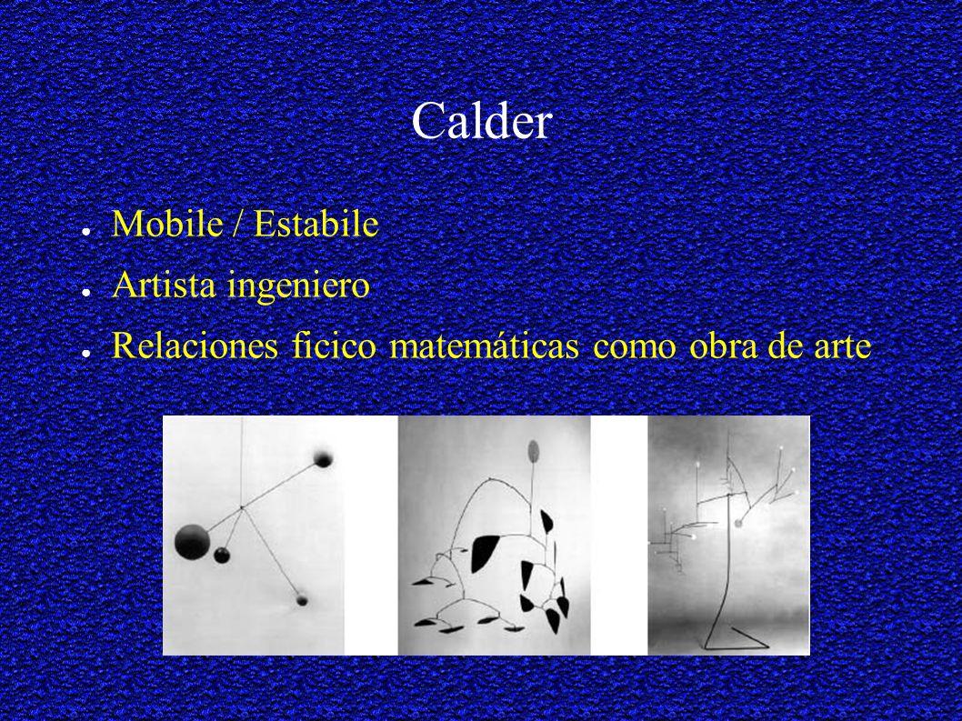 Calder Mobile / Estabile Artista ingeniero Relaciones ficico matemáticas como obra de arte