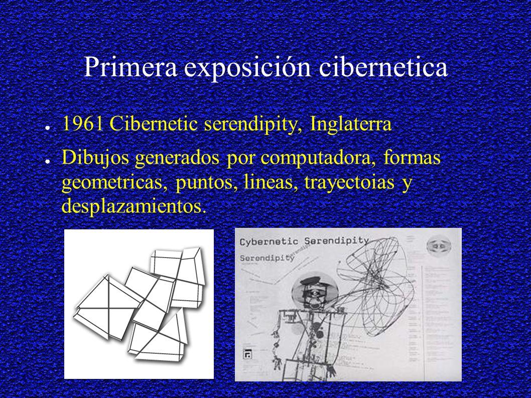 Primera exposición cibernetica 1961 Cibernetic serendipity, Inglaterra Dibujos generados por computadora, formas geometricas, puntos, lineas, trayectoias y desplazamientos.