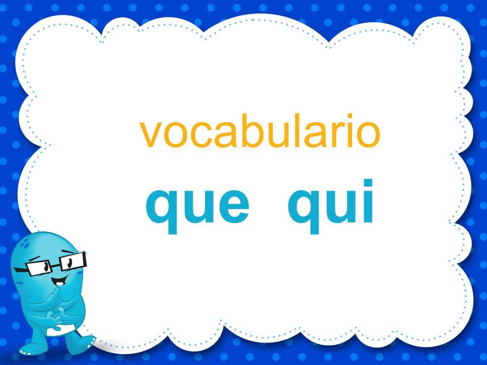 vocabulario que qui