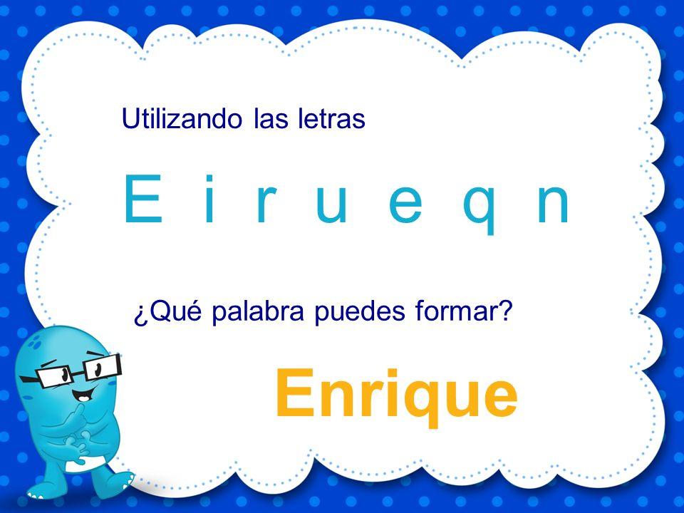 quetzal e t a u z q l Utilizando las letras ¿Qué palabra puedes formar