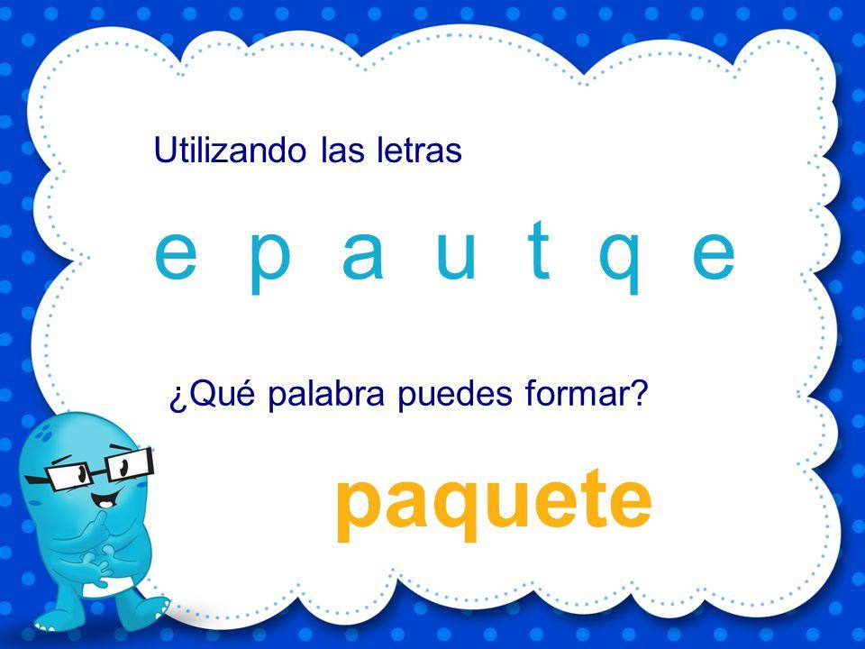 Enrique E i r u e q n Utilizando las letras ¿Qué palabra puedes formar