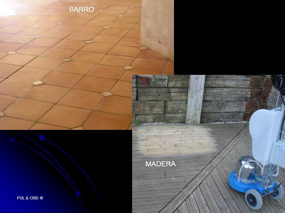 PUL & CRIS ® BARRO MADERA