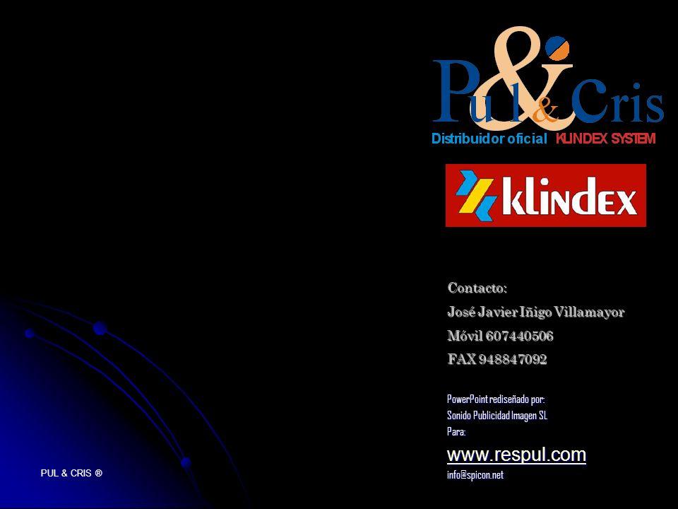 PUL & CRIS ® PowerPoint rediseñado por: Sonido Publicidad Imagen SL Para: www.respul.com info@spicon.net Contacto: José Javier Iñigo Villamayor Móvil 607440506 FAX 948847092