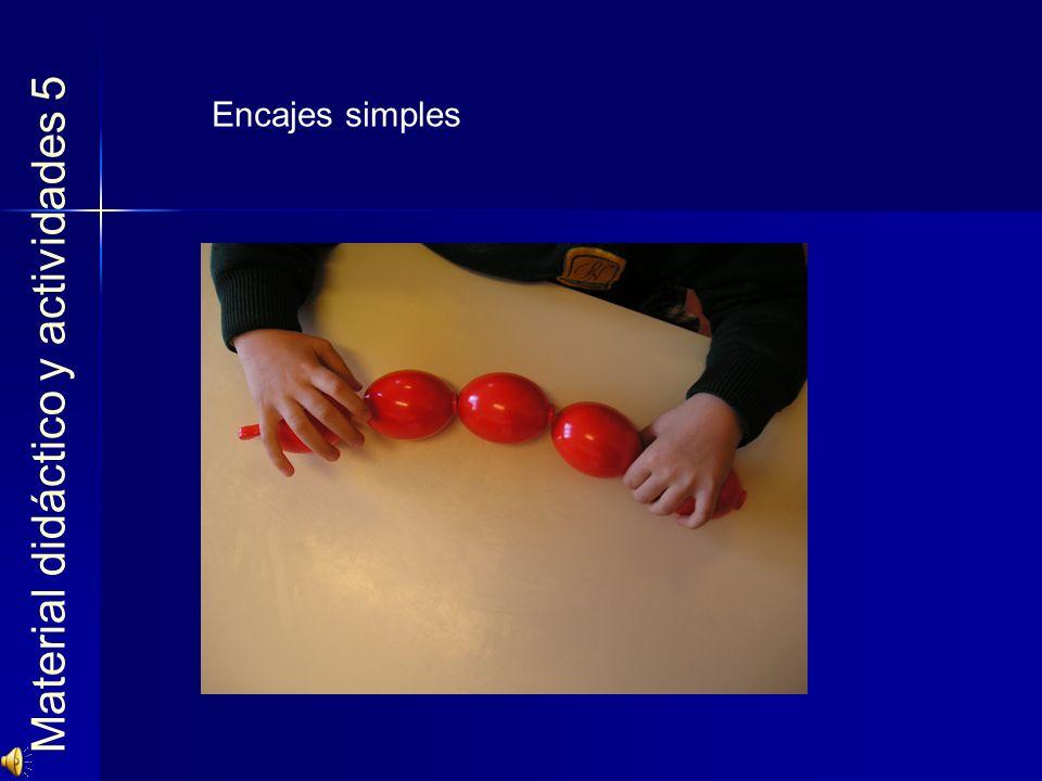 Material didáctico y actividades 5 Encajes simples