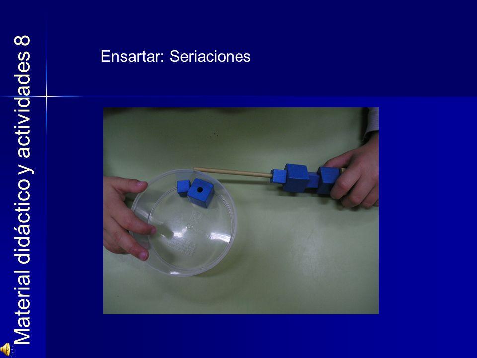Material didáctico y actividades 8 Ensartar: Seriaciones