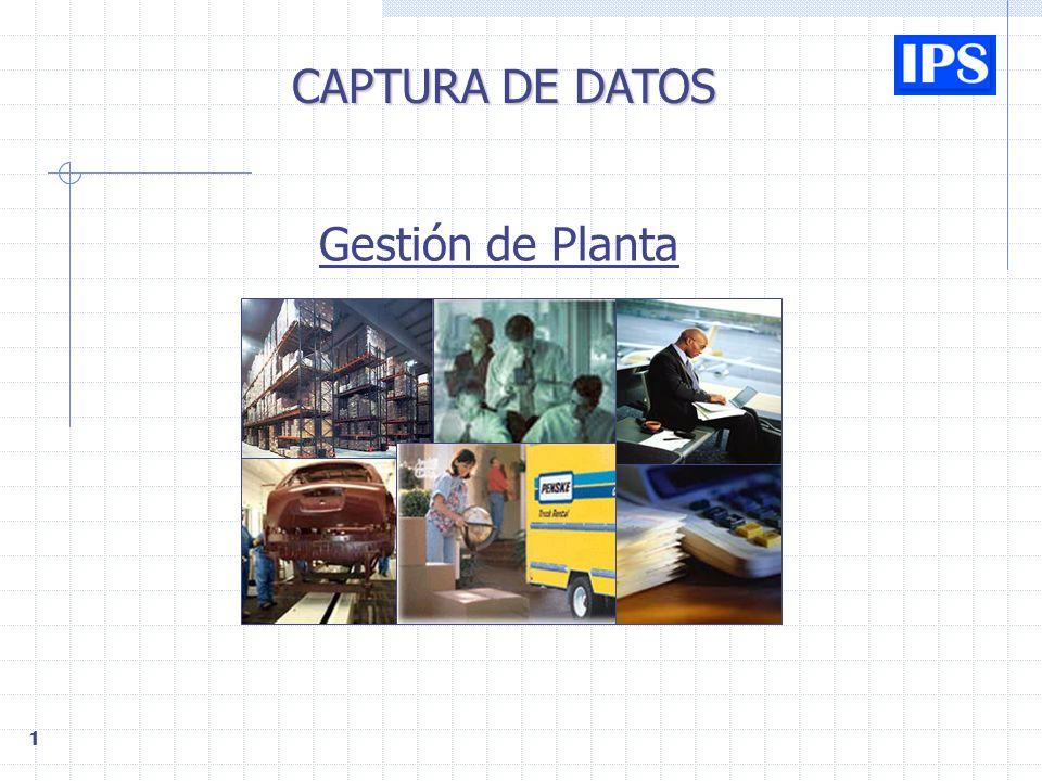 1 CAPTURA DE DATOS Gestión de Planta