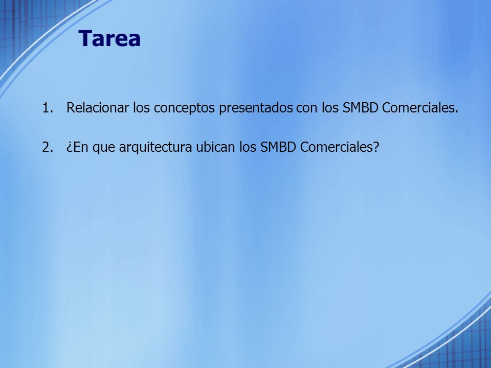 Tarea 1.Relacionar los conceptos presentados con los SMBD Comerciales.