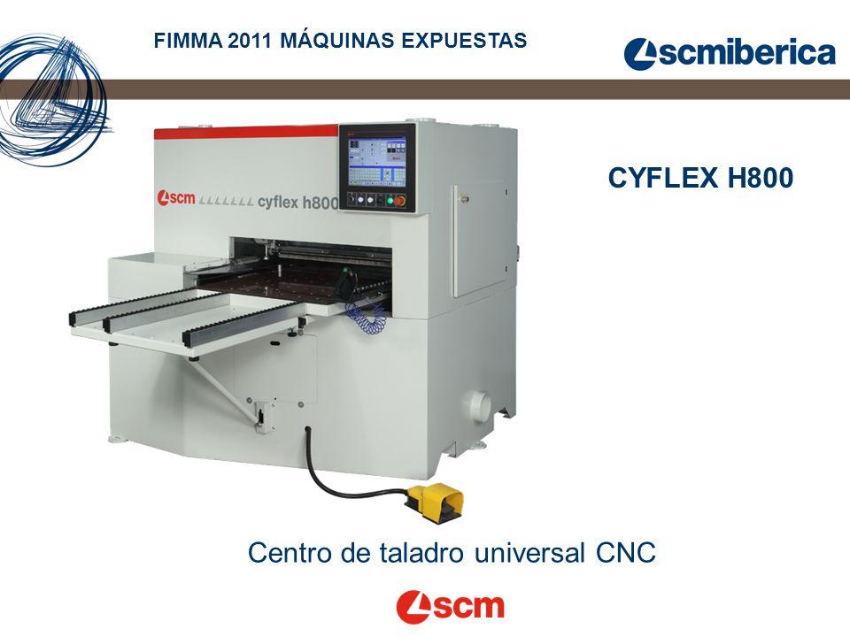 CYFLEX H800 FIMMA 2011 MÁQUINAS EXPUESTAS Centro de taladro universal CNC
