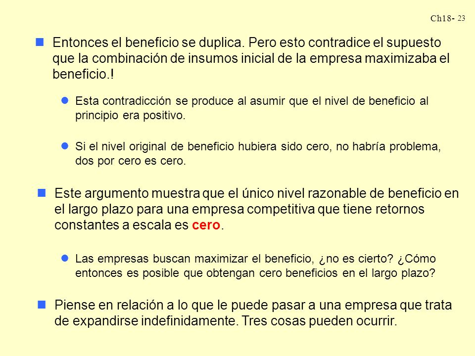 Ch18- 23 nEntonces el beneficio se duplica.