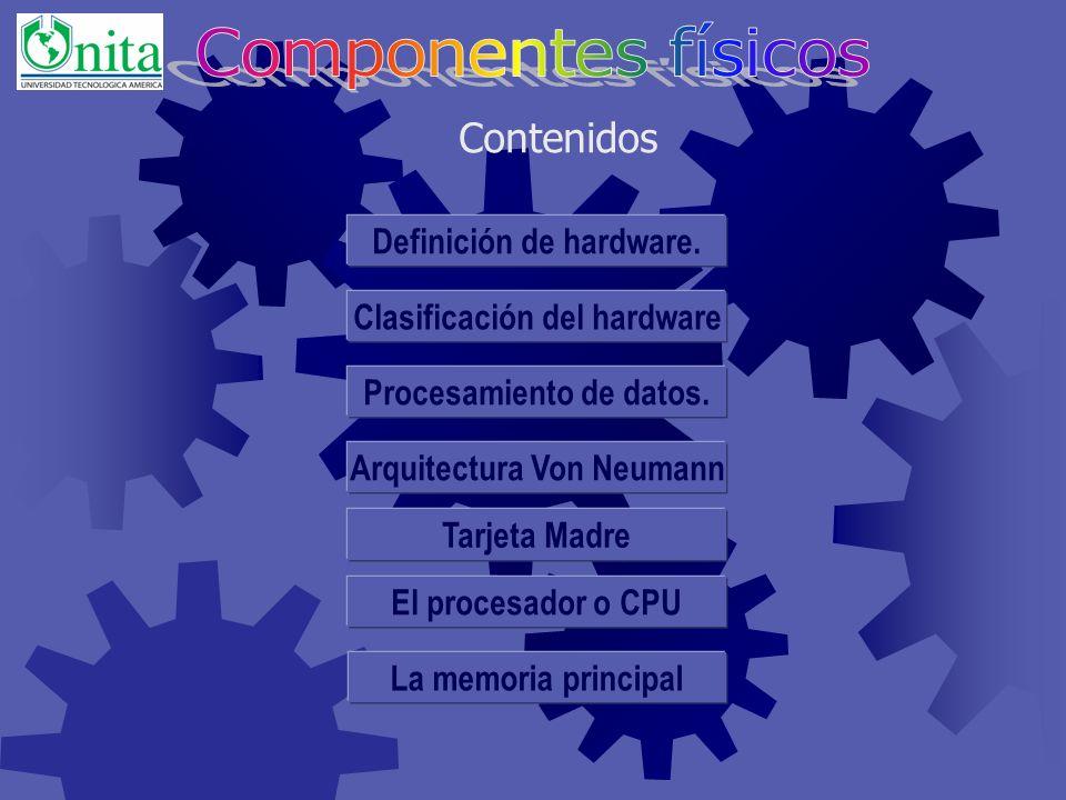 Identificar los elementos que conforman el hardware de un ordenador. Identificar las piezas de hardware que intervienen en el procesamiento de datos y