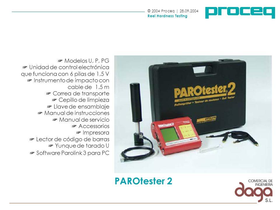 Modelos U, P, PG Unidad de control electrónica que funciona con 6 pilas de 1,5 V Instrumento de impacto con cable de 1.5 m Correa de transporte Cepill
