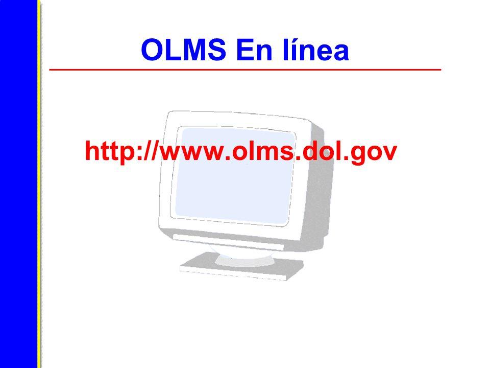 OLMS En línea http://www.olms.dol.gov