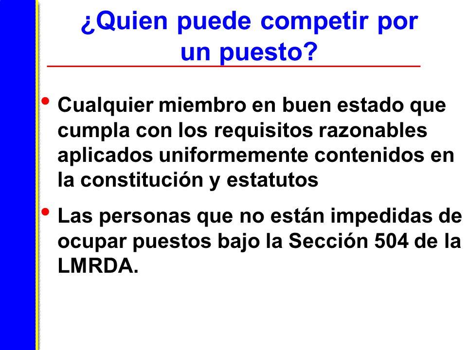 Fondos sindicales y del empleador La LMRDA prohíbe el uso de fondos sindicales o del patrono para apoyar la candidatura de cualquier persona durante una elección de funcionarios sindicales.