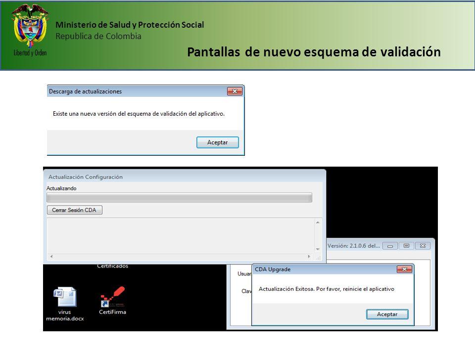 Ministerio de Salud y Protección Social Republica de Colombia Pantallas de nuevo esquema de validación