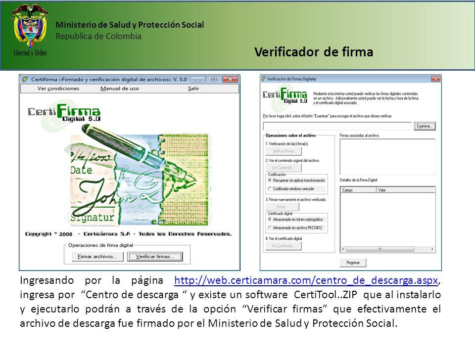 Ministerio de Salud y Protección Social Republica de Colombia Verificador de firma Ingresando por la página http://web.certicamara.com/centro_de_desca