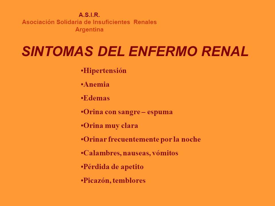 INSUFICIENCIA RENAL FORMAS DE TRATAMIENTO A.S.I.R.