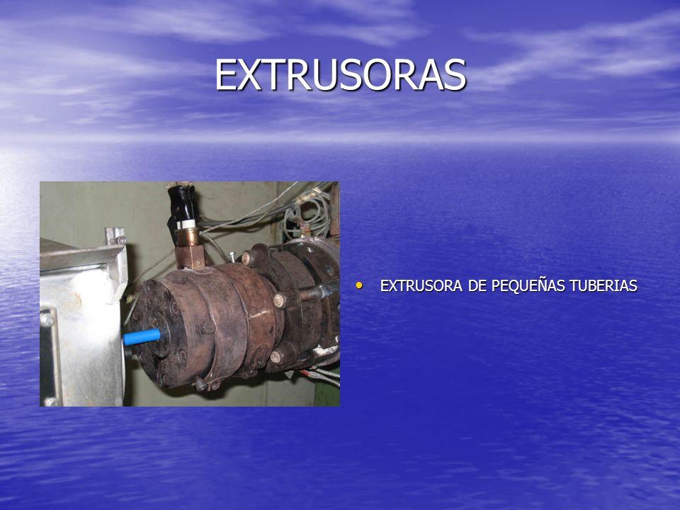EXTRUSORAS EXTRUSORA DE PEQUEÑAS TUBERIAS EXTRUSORA DE PEQUEÑAS TUBERIAS