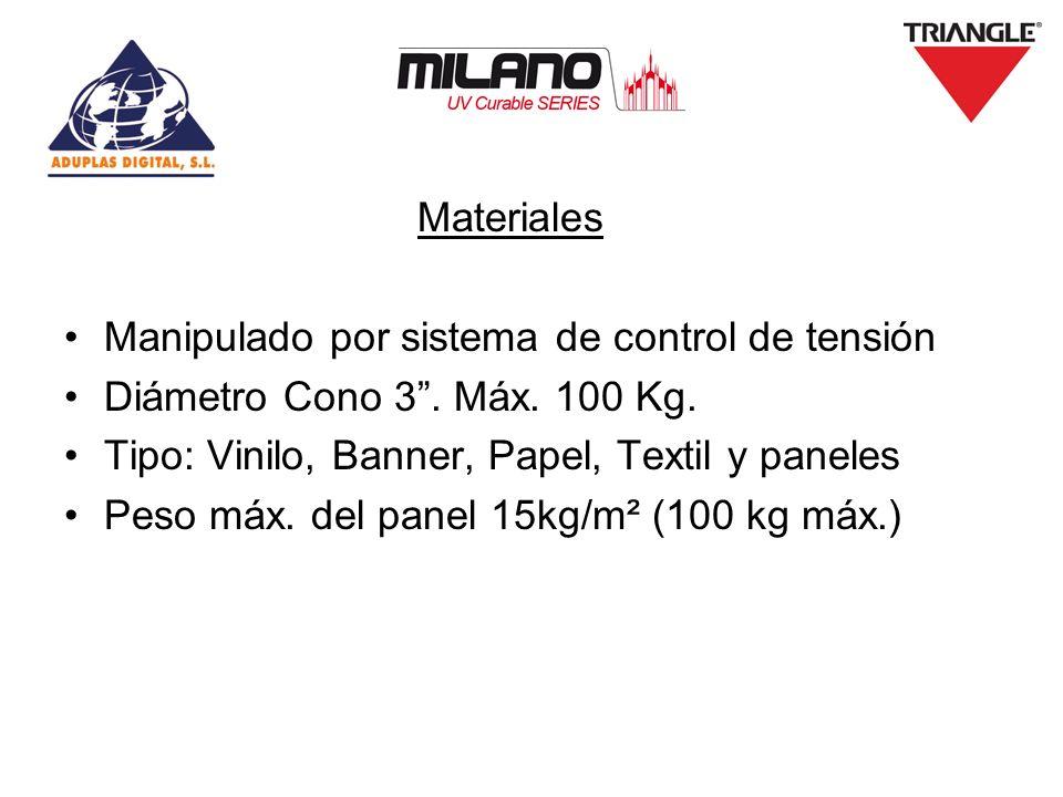 Materiales Manipulado por sistema de control de tensión Diámetro Cono 3. Máx. 100 Kg. Tipo: Vinilo, Banner, Papel, Textil y paneles Peso máx. del pane